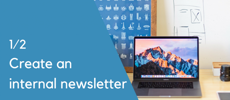 Create an engaging internal newsletter in 10 steps